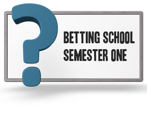 Betting Quiz Semester One